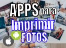 APPS para Imprimir Fotos