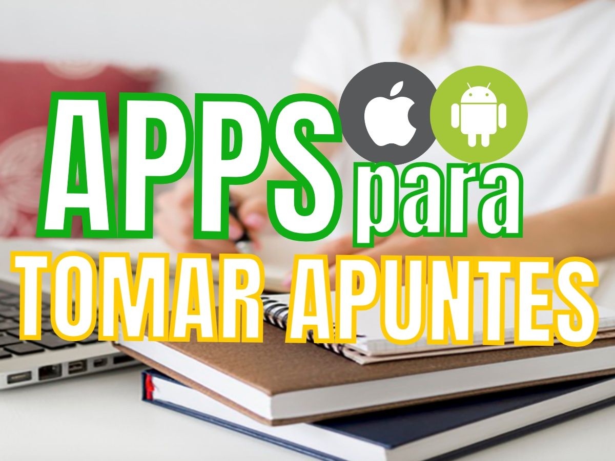 Apps Para Tomar Apuntes Ios Iphone Android