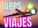 APPS para Viajes [Android, IOS, Iphone] 2021