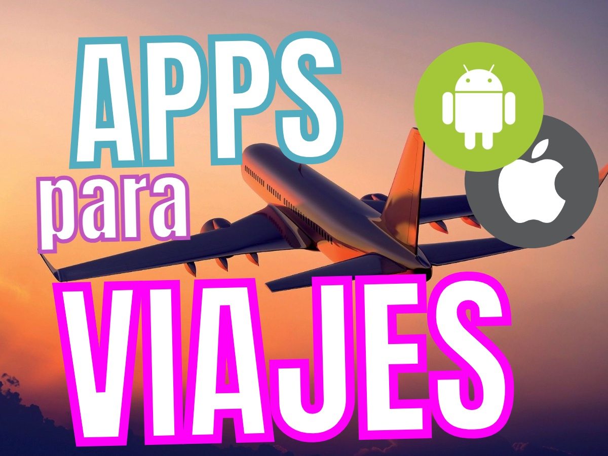Apps Para Viajes Android Iphone Ios